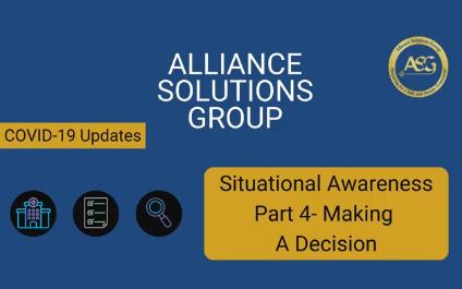 Situational Awareness Part 4- Making A Decision